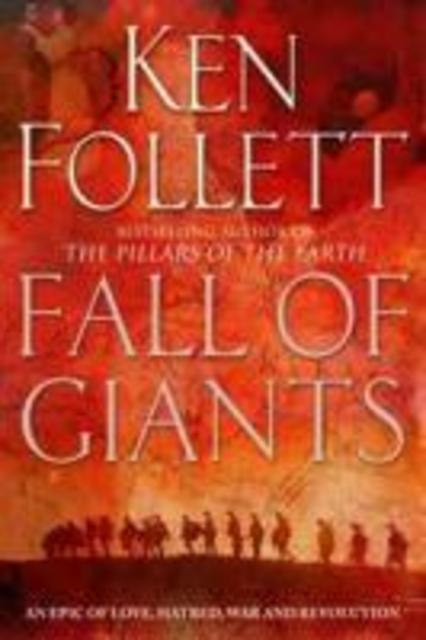 Century 1. Fall of Giants - Ken Follett
