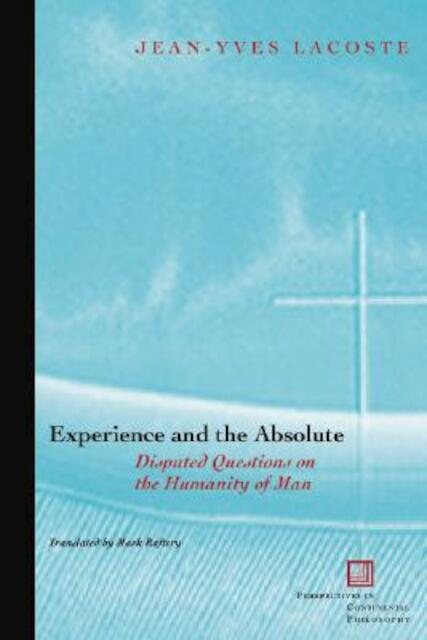Experience And The Absolute - Jean-Yves Lacoste