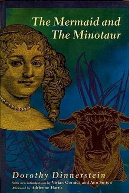 The Mermaid and the Minotaur - Dorothy Dinnerstein