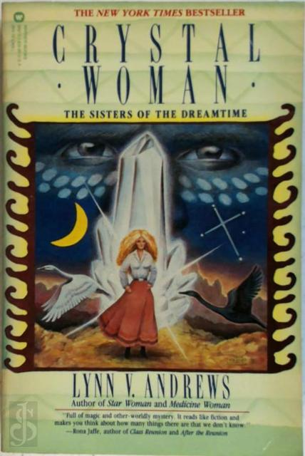 Crystal Woman - Lynn V. Andrews