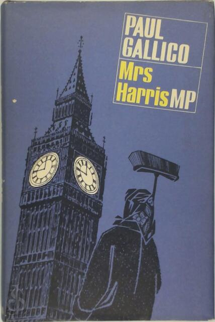 Mrs Harris, MP - Paul Gallico