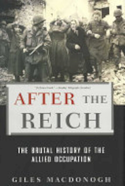 After the Reich - Giles Macdonogh
