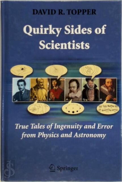 Quirky Sides of Scientists - David R. Opper