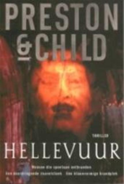 Hellevuur - D. Preston, L. Child