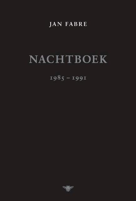 Nachtboek 1985-1991 - Jan Fabre