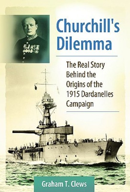 Churchill's Dilemma - Graham T. Clews