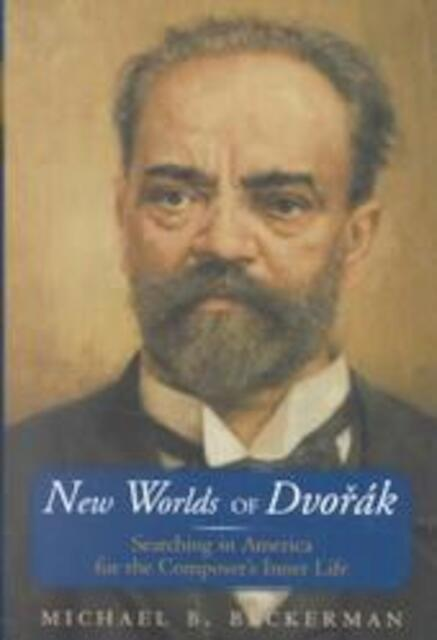 New Worlds of Dvorak - Michael Beckerman
