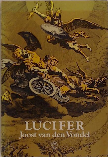 Lucifer Joost Van Den Vondel Joost Van Den Vondel