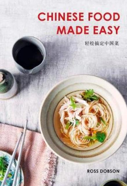 Chinese food made easy - ross dobson