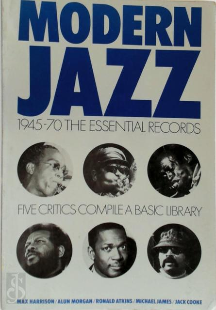 Modern Jazz - Max Harrison, Alan Morgan, Ronald Atkins, Michael James, Jack Cooke