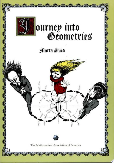 Journey Into Geometries - Marta Sved, L.S.M. Coxeter