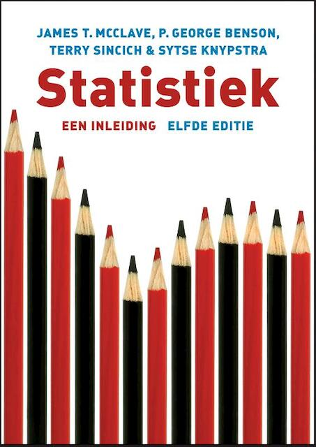 Statistiek - James McClave, James T. McClave, George Benson, Terry Sincich, Sytse Knypstra