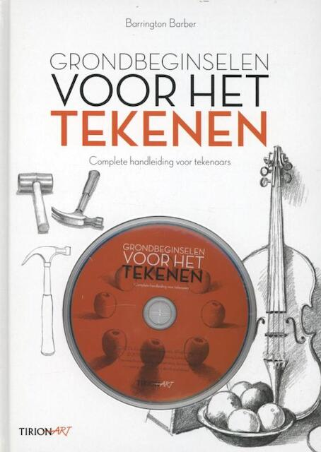 Grondbeginselen voor het tekenen - Barrington Barber, Chris Smith