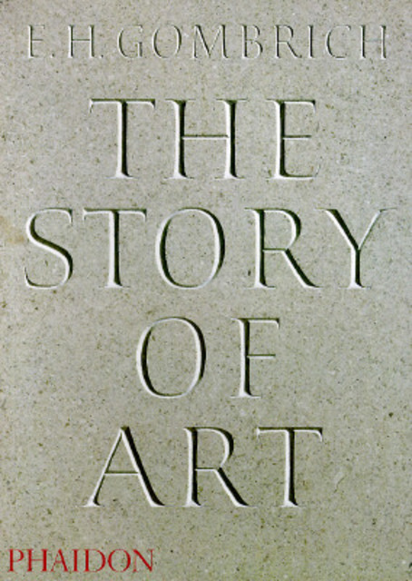 The Story of Art - E.H. Gombrich