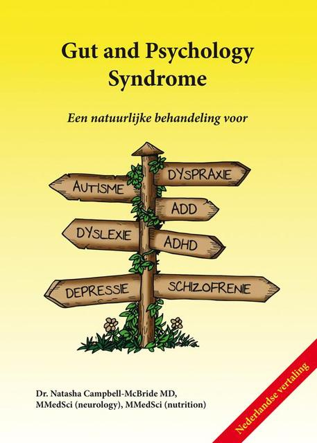 Gut and psychology syndrome - Natasha Campbell-McBride