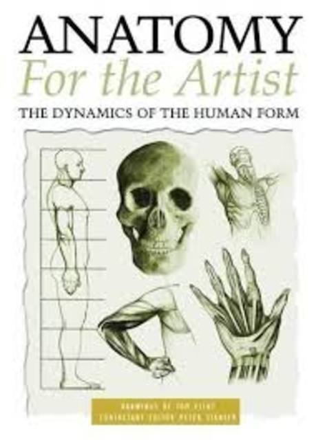 Anatomy for the Artist - Tom Flint, Peter Stanyer