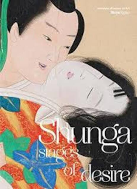 Shunga - Stages of Desire -