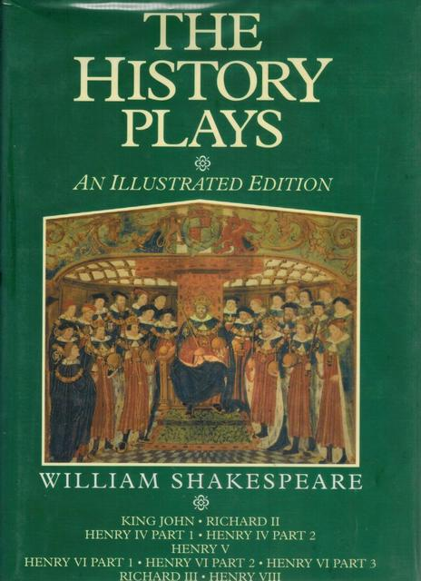 The History Plays - William Shakespeare