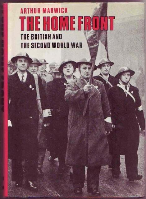 The Home Front - Arthur Marwick, Harold Chapman