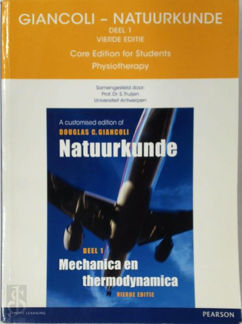 Giancoli Natuurkunde Core edition for students Physiotherapy - S. Truijen