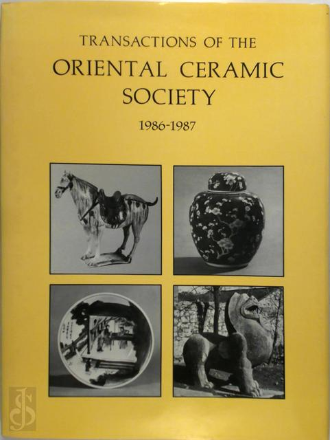 Transactions of the Oriental Ceramic Society - Margaret Medley, Oriental Ceramic Society