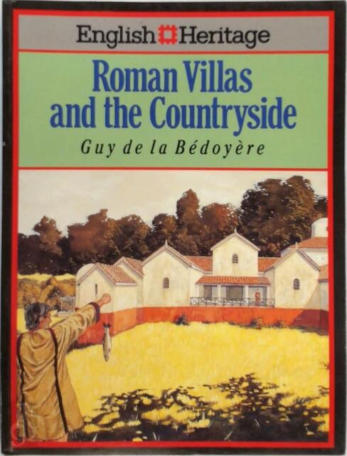 Book of Roman Villas and the Countryside - Guy de La Bédoyère