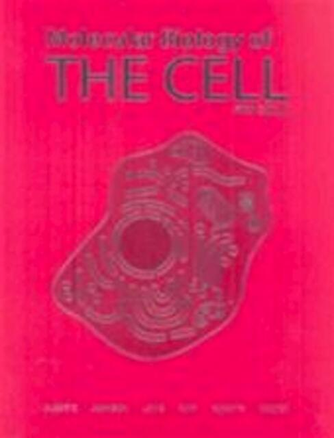 Molecular Biology of the Cell - Bruce Alberts