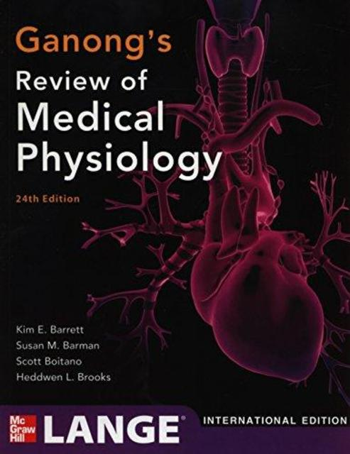 Ganong's Review of Medical Physiology - Kim E Barrett