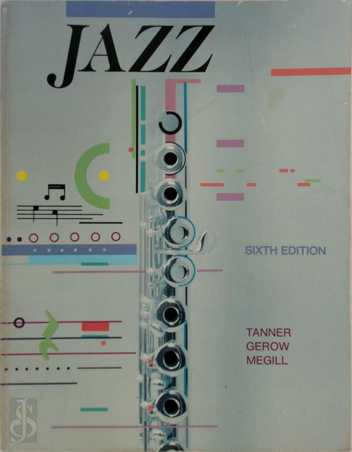 Jazz - Paul O. Tanner, Maurice Gerow, David W. Megill