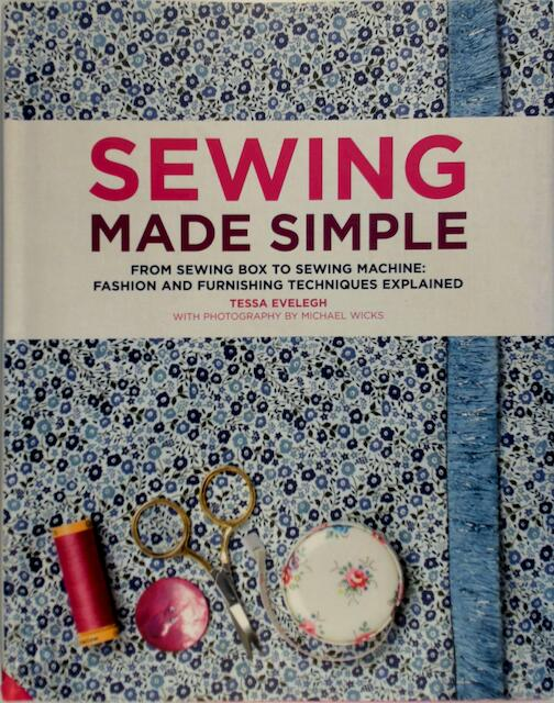 Sewing Made Simple - Tessa Evelegh
