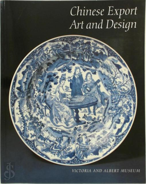 Chinese Export Art and Design - Craig Clunas