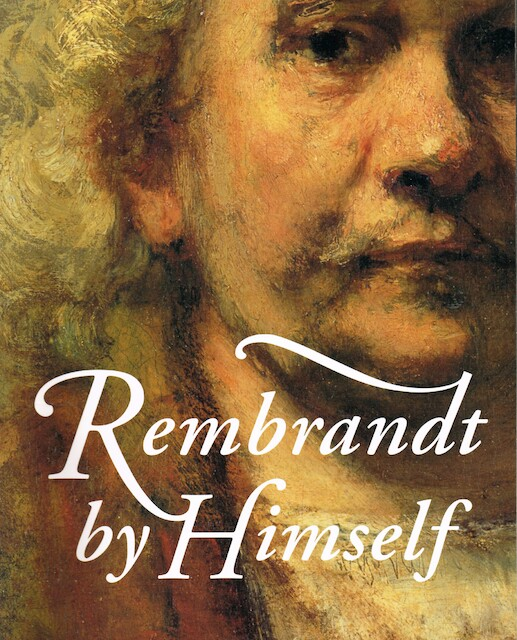 Rembrandt by Himself - Chistopher White, Quentin Buvelot