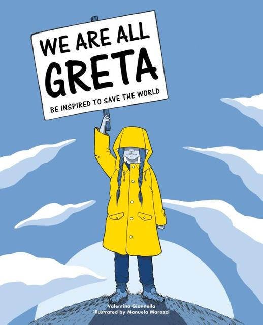 We Are All Greta - Valentina Giannella