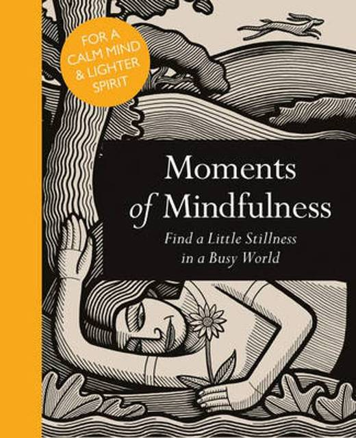 Moments of Mindfulness - Adam Ford