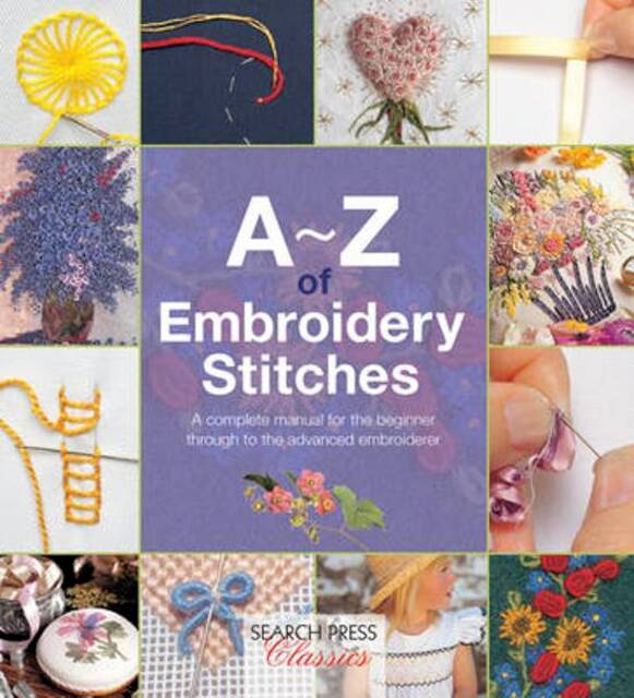 A-Z of Embroidery Stitches -