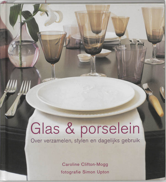 Glas & porselein - C. Clifton-Mogg