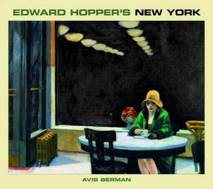 Edward Hopper's New York - Avis Berman