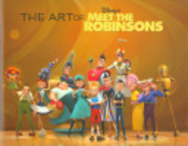 The Art of Meet the Robinsons - Tracey Miller-Zarneke