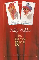 Willy Walden, Joke van der Kamp - Ja, dat was Revue