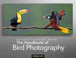 Varesvuo, Markus,  Peltomaki, Jari,  Mate, Bence - The Handbook of Bird Photography