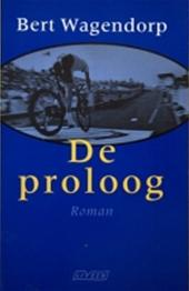 Bert Wagendorp - De proloog