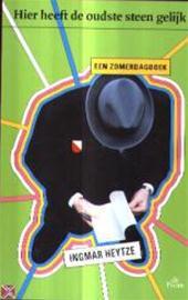 Ingmar Heytze - Hier heeft de oudste steen gelijk een zomerdagboek