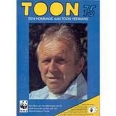 Zonder Schrijver - Toon 75 Een hommage aan Toon Hermans