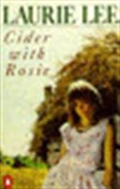 Laurie Lee - Cider with Rosie