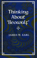 JAMES WHITBY EARL - Thinking about Beowulf
