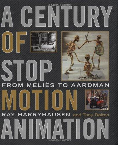 Ray; Dalton Harryhausen - A Century of Stop Motion Animation From Melies to Aardman