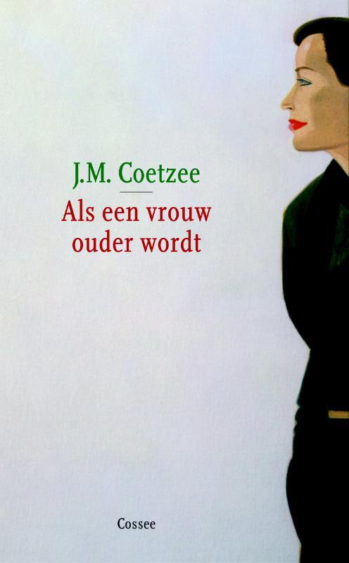J.M. Coetzee - Als een vrouw ouder wordt