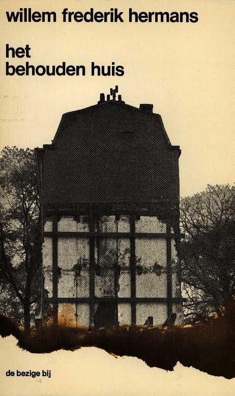W.F. Hermans - Het behouden huis