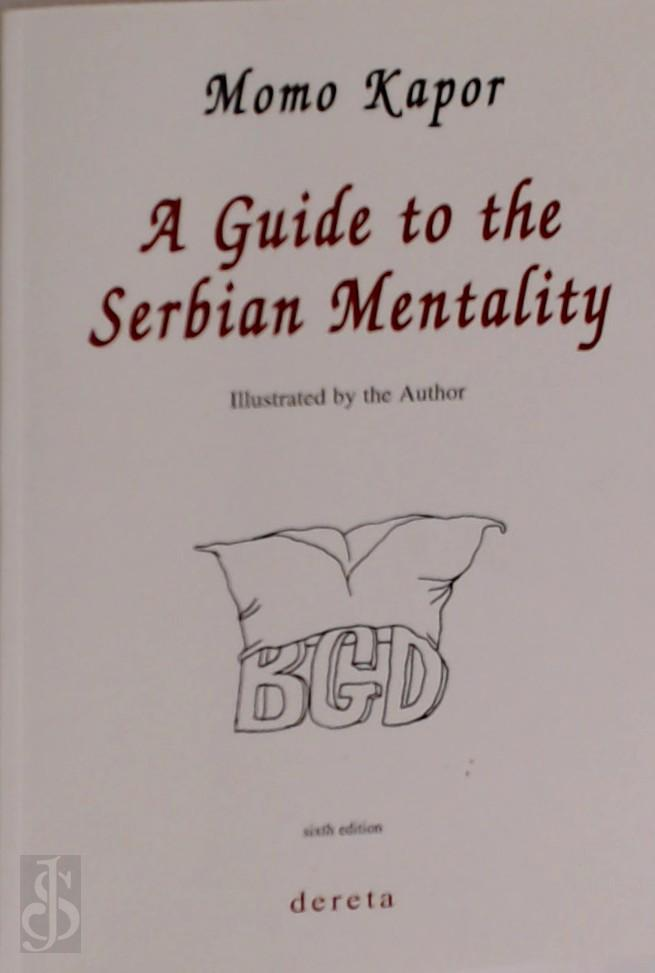 A Guide to the Serbian Ment...