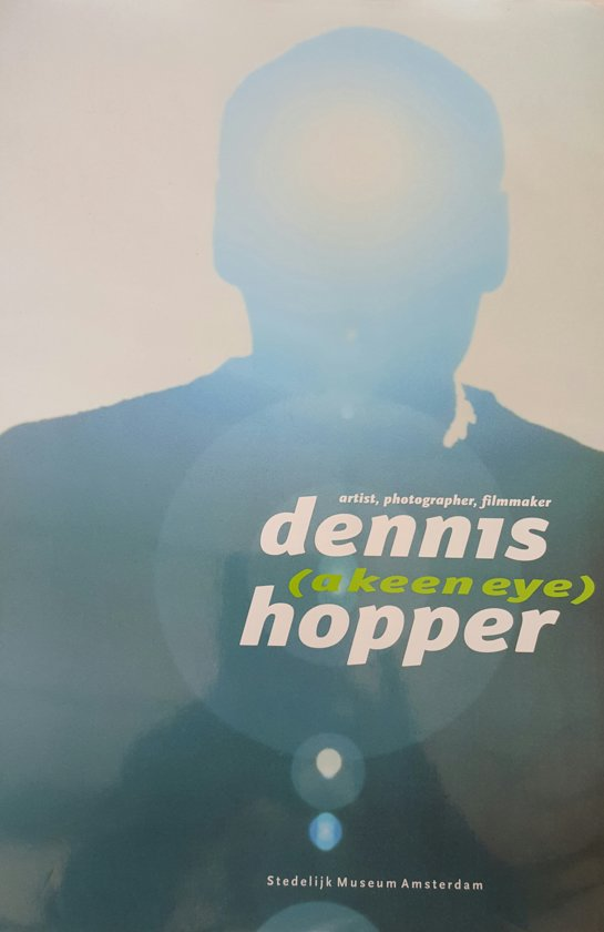 Dennis Hopper (a keen eye) ...